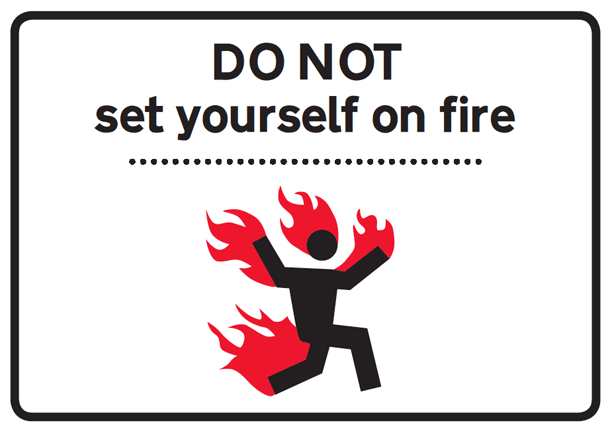 do-not-set-yourself-on-fire